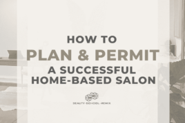 How to Plan & Permit a Successful Home-Based Salon