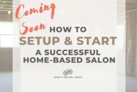 How to Setup and Start a Successful Home-Based Salon